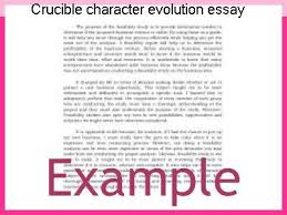 crucible character evolution essay research paper academic writing  crucible character evolution essay analysis essay for the crucible what impact does the presence of