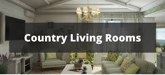 40 Country Style Living Room Ideas Classy Country Style Living Rooms