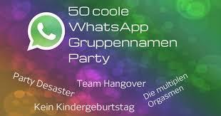 50 Coole Whatsapp Gruppennamen Party Fun Feten Freewarede