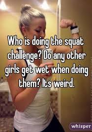Why do girl get wet