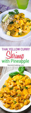 Thai Kitchen Yellow Curry Thai Yellow Curry Shrimp With Pineapple Keviniscookingcom
