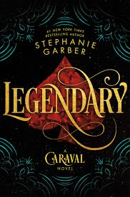 Legendary: A Caraval Novel: 2 : Garber, Stephanie: Amazon.es: Libros