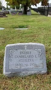 Candelario L. Aguilera (1890-1956) - Find A Grave Memorial