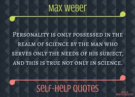 Help Quotes Stunning SelfHelp Quotes Max Weber On Scientific Personality SmartCasualSG