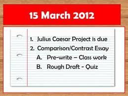 persuasive essay introduction ppt video online julius caesar project is due 2 comparison contrast essay a pre