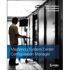 <b>Mastering System</b> Center Configuration Manager eBook by <b>Santos</b> ...