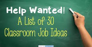 Classroom Jobs List 30 Ideas Teaching Made Practical