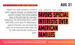 31 Reasons for Tax Reform - Ways and Means
