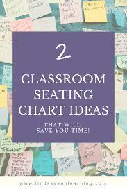 Classroom Seating Chart Ideas For Teachers English Teacher