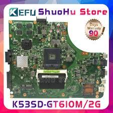 <b>KEFU</b> A53S For <b>ASUS K53SD</b> A53S K53S REV:5.1 GT610/2GB ...