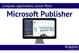 Ms Publisher Lesson Plans Computer Applications Lesson Plans For Microsoft Publisher