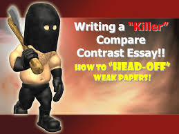 "writing a ""killer"" compare contrast essay ppt video online  writing a killer compare contrast essay"