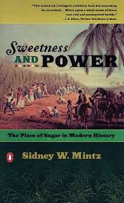 slaves the capital that made capitalism public seminar book cover of sweetness and power the place of sugar in modern history by sidney