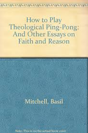 faith essays essay faith hope and love jesus inc meet our college  how to play theological ping pong and other essays on faith and how to play theological