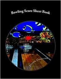 Bowling Score Sheet Book: 100 Pages (50 Sheets): Julien Coallier ...