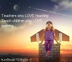 10 Inspiring Teacher Quotes Playdough To Plato