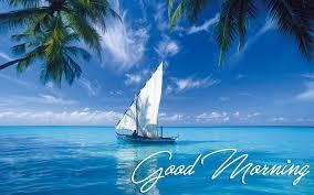sea boat good morning wallpaper 26805