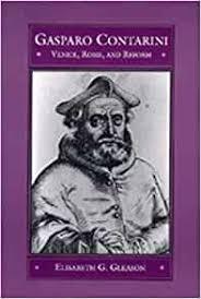 Amazon.com: Gasparo Contarini: Venice, Rome, and Reform ...