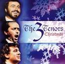 Three Tenors Christmas [2003 Collection]
