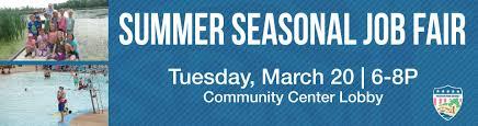 Summer Seasonal Jobs Summer Seasonal Job Fair Wheaton Park District