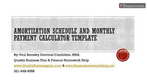 Amortization Schedule And Monthly Payment Calculator For A Business Plan Or Finance Class