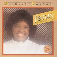 Caesar, Shirley - Jesus I Love Calling Your Name - Amazon.com Music