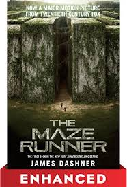 the maze runner enhanced tie in edition the maze runner series book