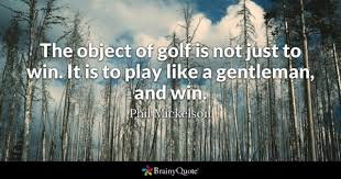 Golf Quotes Delectable Golf Quotes BrainyQuote