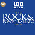 100 Hits: Best Rock & Power Ballads Album