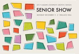 Auburn University School Of Industrial Graphic Design Graphic Design Senior Show College Of Architecture Design