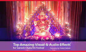 top visual audio effects for ganesh chaturthi festival