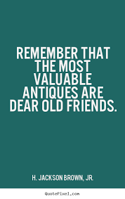 Finding Old Friend QuotesShare The Memories Or Getting Best Old School Friends