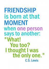 Cs Lewis Quote About Friendship Friendship Quotes Sayings Print Love Pinterest Friendship 61
