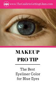 the best eyeliner color for blue eyes here are simple makeup tips to find the