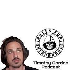 Timothy Gordon Rules for Retrogrades Podcast – Podcast – Podtail