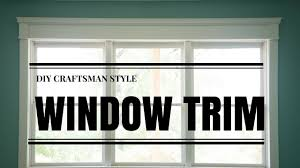 Craftsman Window Trim Diy Craftsman Window Trim In 4 Mintues Youtube