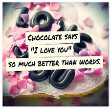 Chocolate Love Quotes Stunning Love And Chocolate Words To Live By Pinterest Chocolate Wise