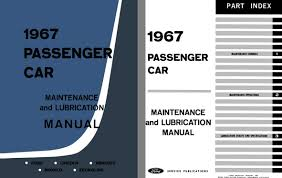 Us Charts 1967 Details About Ford 1967 1967 Passenger Car Maintenance Lubrication Manual