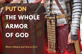 Put on the Whole Armor of God – What it Means & How to Do It – Pursuit Bible
