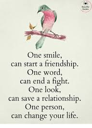 Quotes About Smile And Friendship Delectable Beautiful Quotes One Smile Can Start A Friendship One Word Can End A