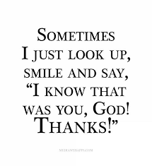 Thank You God Quotes Stunning Or Look Up And Say I See What Ya Did There Hahahaha FAITH