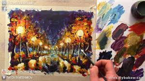 how to paint leonid afremov painting lessons night park by rybakow like afremov painting tutorial