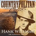 Countrypolitan Classics: Hank Williams (100 Essential Tracks)