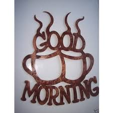 good morning coffee cups home kitchen decor metal wall art antique copper finish on coffee kitchen metal wall art with  google good morning pinterest