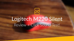 <b>Logitech M220</b> Silent Mouse - Review + Click Sound Test! - YouTube