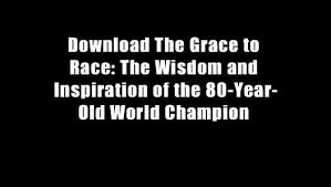 Download The Grace To Race The Wisdom And Inspiration Of The 40 Classy Love Inspiration Pics Download