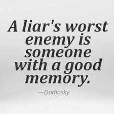 Truth Quotes Mesmerizing Liar Quotes Truth Quotes Memory Quotes Quotes Pinterest