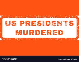Image result for murdered us presidents