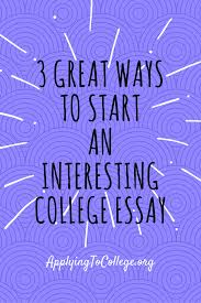 an interesting incident essay first impressions college consulting first impressions college consulting applying to college 3 ways to start an interesting college essay