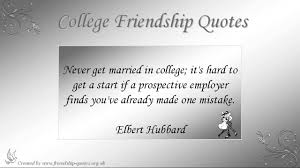 College Friendship Quotes